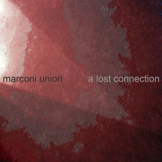 A Lost Connection by Marconi Union
