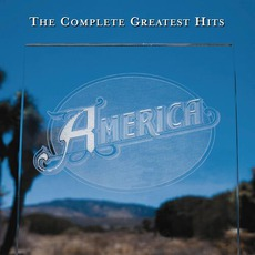 The Complete Greatest Hits mp3 Artist Compilation by America