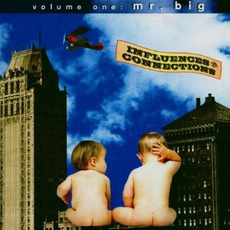 Mr. Big: Influences & Connections, Volume 1