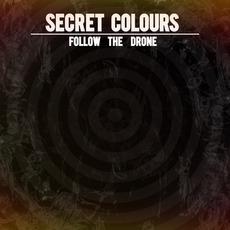 Follow The Drone by Secret Colours