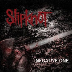 The Negative One mp3 Single by Slipknot