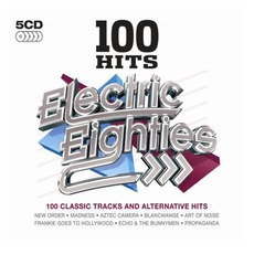 100 Hits: Electric Eighties by Various Artists