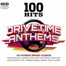 100 Hits: Drivetime Anthems mp3 Compilation by Various Artists