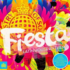 Ministry Of Sound: Fiesta Latin House Anthems