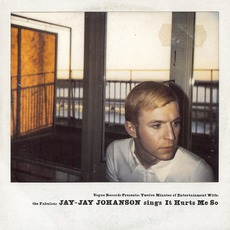 It Hurts Me So mp3 Single by Jay-Jay Johanson