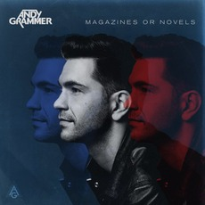 Magazines Or Novels mp3 Album by Andy Grammer