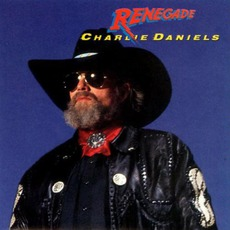 Renegade mp3 Album by Charlie Daniels