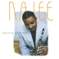 Morning Tenderness mp3 Album by Najee