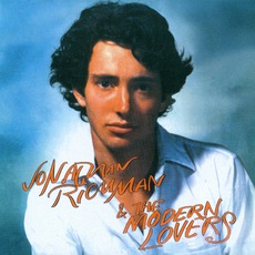 Jonathan Richman & The Modern Lovers (Remastered)