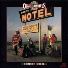 Homesick Heroes by The Charlie Daniels Band