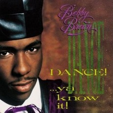 Dance!... Ya Know It! mp3 Remix by Bobby Brown