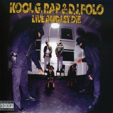 Live And Let Die (Special Edition) mp3 Album by Kool G Rap & DJ Polo