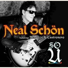 So U (Feat. Mendoza Castronovo) mp3 Album by Neal Schon