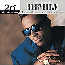 20th Century Masters: The Millennium Collection: The Best Of Bobby Brown mp3 Artist Compilation by Bobby Brown