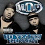 10 Years And Gunnin' (Greatest Hits)
