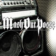 Mash Out Posse by M.O.P.