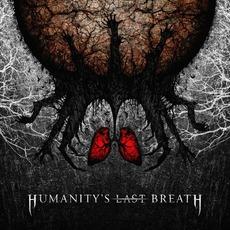 Humanity's Last Breath by Humanity's Last Breath