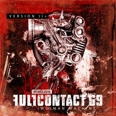(Wo)man Machine - Version II+ mp3 Album by Full Contact 69
