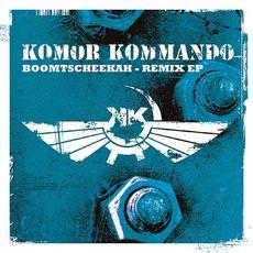 Boomtscheekah - Remix EP