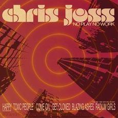 No Play No Work mp3 Album by Chris Joss