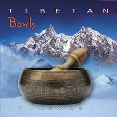 Tibetan Bowls mp3 Album by Wychazel