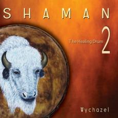 Shaman The Healing Drum 2