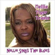 """Nellie Sings The Blues mp3 Album by Nellie """"Tiger"""" Travis"""