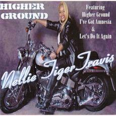 """Higher Ground mp3 Album by Nellie """"Tiger"""" Travis"""