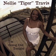"""I'm Going Out Tonight mp3 Album by Nellie """"Tiger"""" Travis"""