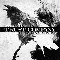 Dreaming In Black And White mp3 Album by TRUSTcompany