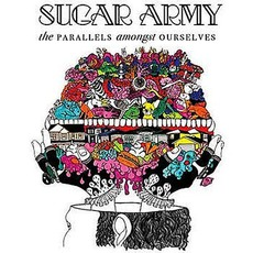 The Parallels Amongst Ourselves mp3 Album by Sugar Army