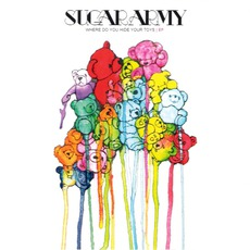 Where Do You Hide Your Toys mp3 Album by Sugar Army