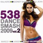 538 Dance Smash 2009, Volume 2