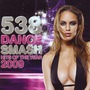 538 Dance Smash: Hits Of The Year 2009