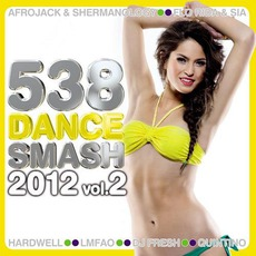 538 Dance Smash 2012, Volume 2 mp3 Compilation by Various Artists