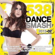 538 Dance Smash 2013, Volume 2 mp3 Compilation by Various Artists