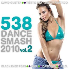 538 Dance Smash 2010, Volume 2 mp3 Compilation by Various Artists