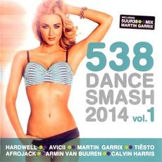 538 Dance Smash 2014, Volume 1