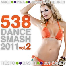 538 Dance Smash 2011, Volume 2 mp3 Compilation by Various Artists