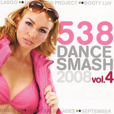 538 Dance Smash 2008, Volume 4