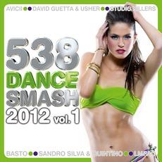 538 Dance Smash 2012, Volume 1