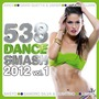 538 Dance Smash 2012, Volume 1