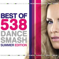 Best Of 538 Dance Smash Summer Edition mp3 Compilation by Various Artists