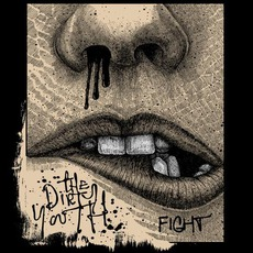 Fight mp3 Single by The Dirty Youth