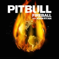 Fireball (Feat. John Ryan) mp3 Single by Pitbull