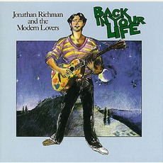 Back In Your Life (Remastered) mp3 Album by Jonathan Richman & The Modern Lovers