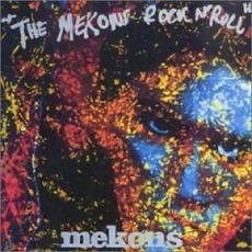 The Mekons Rock 'N' Roll (Re-Issue) mp3 Album by The Mekons
