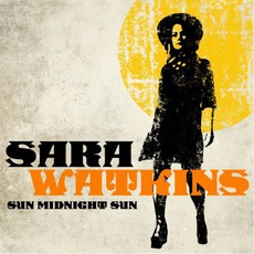 Sun Midnight Sun mp3 Album by Sara Watkins
