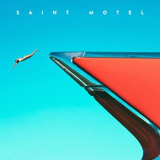 My Type mp3 Album by Saint Motel