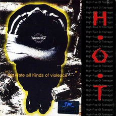 We Hate All Kinds Of VIolence... by H.O.T.